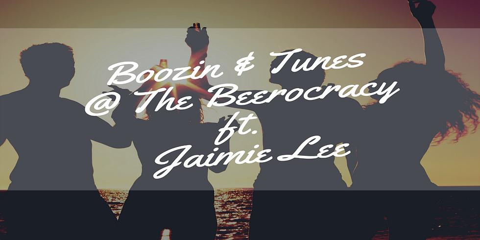Boozin & Tunes @ The Beerocracy ft. Jaimie Lee