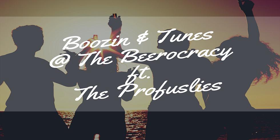 Boozin & Tunes @ The Beerocracy ft. The Profuslies