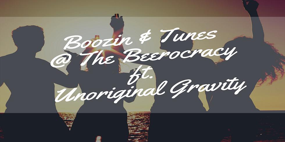Boozin & Tunes @ The Beerocracy ft. Unoriginal Gravity