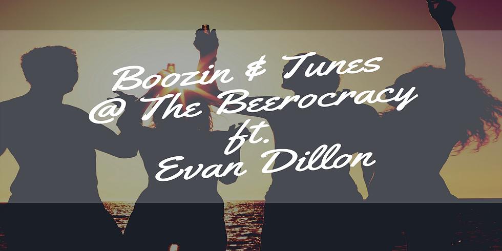 Boozin & Tunes @ The Beerocracy ft. Evan Dillon