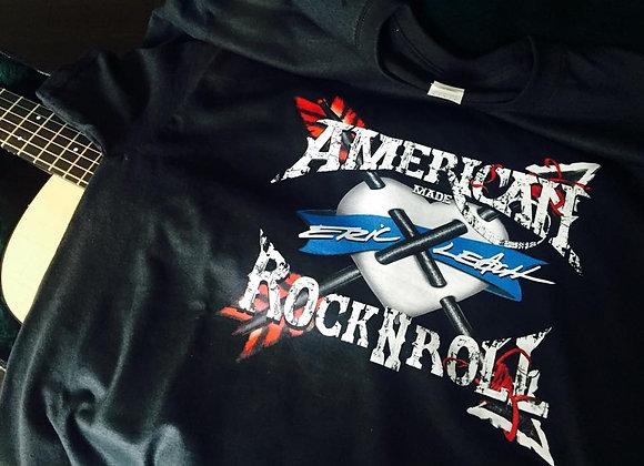 Eric Leach - American Rock N' Roll T-Shirt