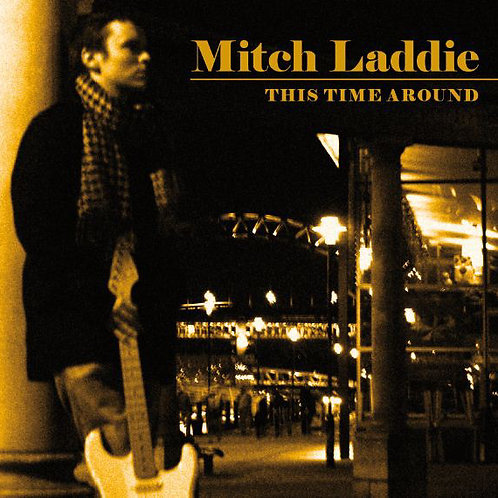 Mitch Laddie - This Time Around