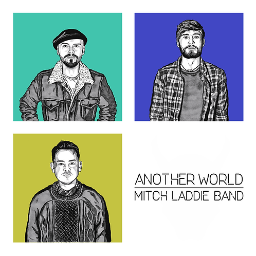 "Mitch Laddie Band - ""Another World"" CD"