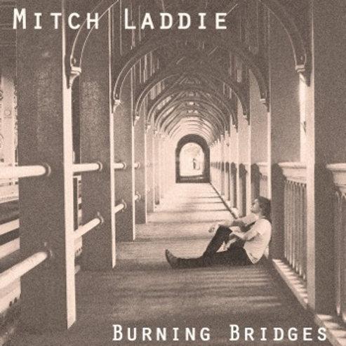 Mitch Laddie - Burning Bridges CD