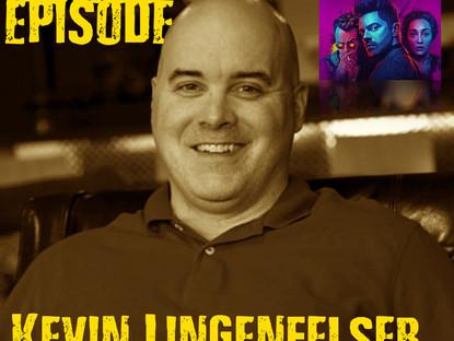Bonus Episode Kevin Lingenfelser- Visual FX Supervisor