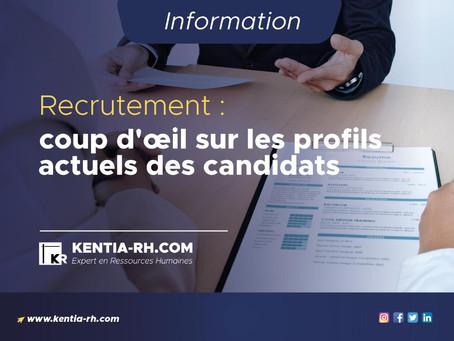 Recrutement : coup d'œil sur les profils actuels des candidats