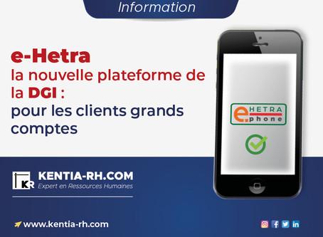e-Hetra : la nouvelle plateforme de la DGI pour les clients grands comptes