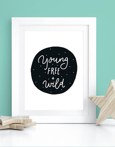 Young, Free and Wild A4 Print