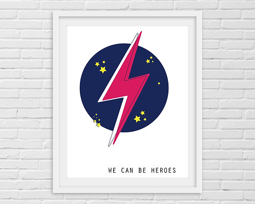 We Can Be Heros - David Bowie A4 Print