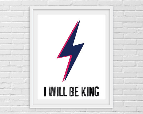 I Will Be King - David Bowie A4 Print
