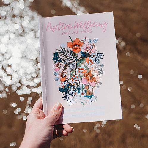 Positive Wellbeing Zine - Issue 8