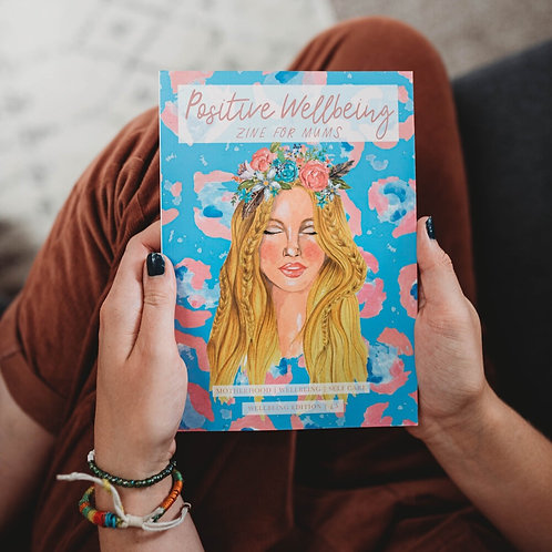 Positive Wellbeing Zine - Issue 9