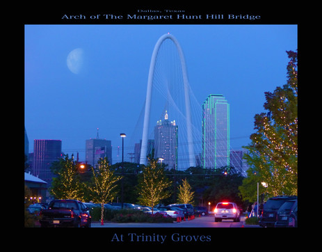 Margaret Hunt Hill Bridge Arch  w MOON- At Trinity Groves