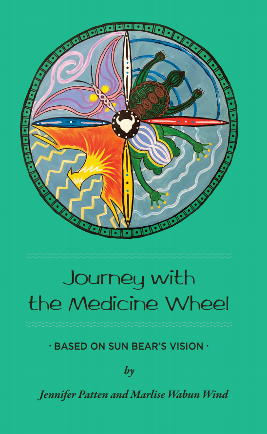 Journey with the Medicine Wheel Marlise Wabun Wind