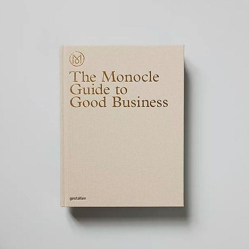 New Mags - The Monocle Guide to Good Business.