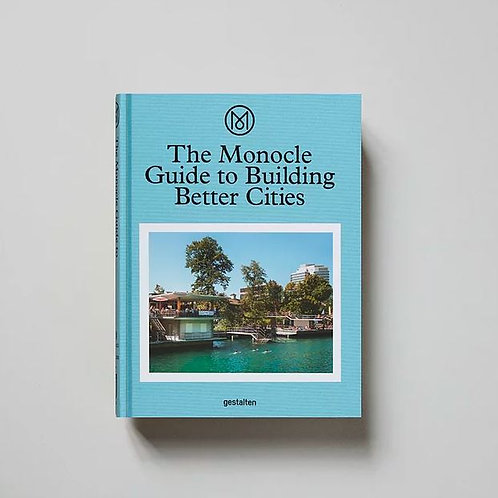New Mags - The Monocle guide to building better cities