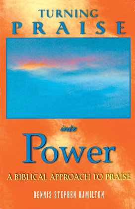 SALE! 2 for $5! Turning Praise Into Power