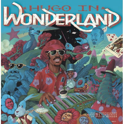 Hugh Montenegro - Hugo In Wonderland  (BLACK VINYL)