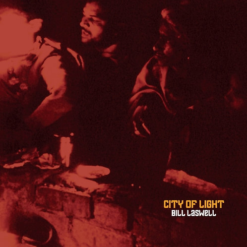 Bill Laswell - City Of Light  (VINYL)