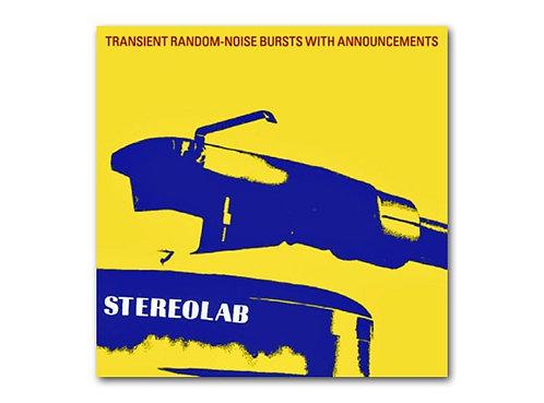 Stereo Lab  - Transient Random - Noise Bursts With Announcements (3LP VINYL)