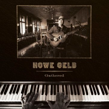 Howe Gelb  - Gathered (LIMITED GOLD VINYL)