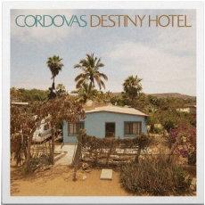Cordovas - Destiny Hotel  (VINYL)