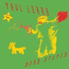 Paul Leary - Born Stupid  (RED VINYL)