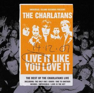 The Charlatans - Live It Like You Love It  (ORANGE VINYL)
