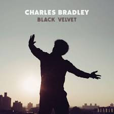 Charles Bradley - Black Velvet  (VINYL)