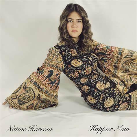 Native Harrow  - Happier Now (VINYL)