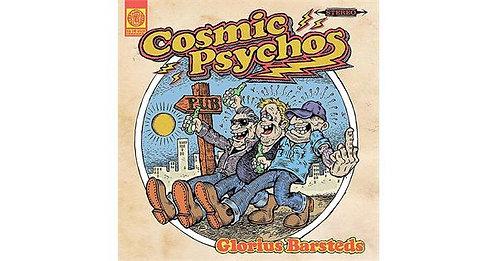 Cosmic Psychos - Glorius Barsteds   (VINYL)