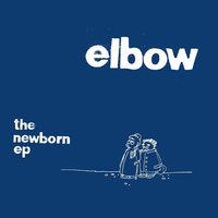 "Elbow  - The Newborn EP (10"")"