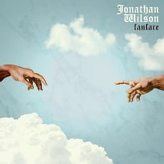 Jonathan Wilson - Fanfare  (2LP VINYL)