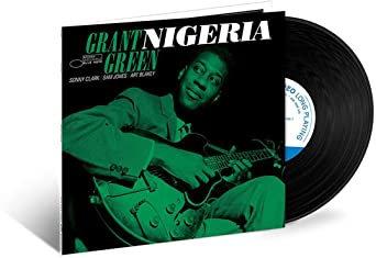 Grant Green - Nigeria (BLUE NOTE TONE POET VINYL)