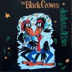 """Black Crowes  - Jealous Again (12"""" VINYL)"""