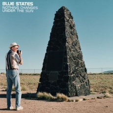 Blue States - Nothing Changes Under The Sun  (20TH ANNIVERSARY YELLOW/BLUE 2LP)