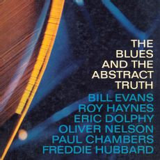 Oliver Nelson - Blues & The Abstract Truth  (180g 2021 REISSUE VINYL)