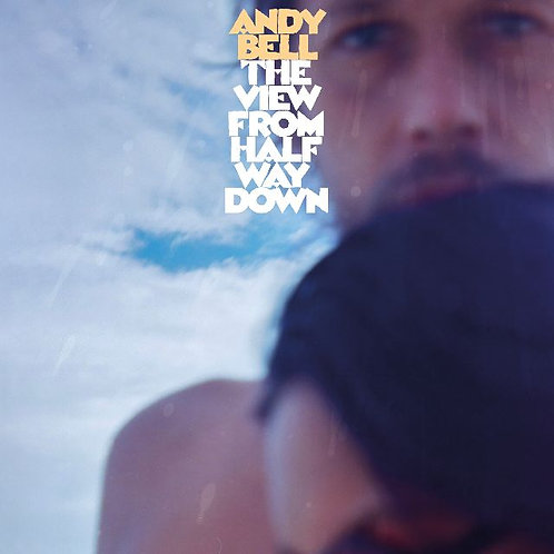 Andy Bell - The View From Halfway Down  (LIMITED BLUE VINYL)