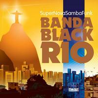 Banda Black Rio - Super Nova Samba Funk (VINYL)