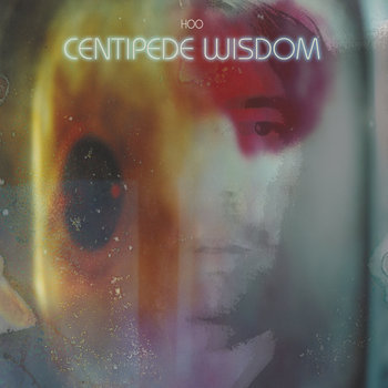 Hoo  - Centipede Wisdom (LIMITED VINYL)