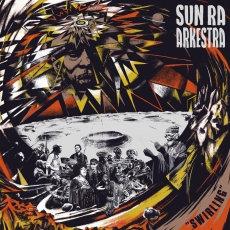 Sun Ra Arkestra  - Swirling  (2LP VINYL)