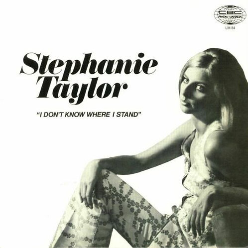 Stephanie Taylor - I Don't Know Where I Stand (VINYL)