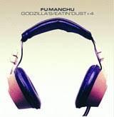 Fu Manchu - Godzilla's / Eatin' Dust +4  (VINYL)