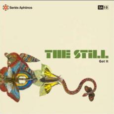 The Still - Got It  (VINYL)
