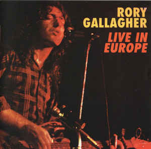 Rory Gallagher - Live In Europe ( VINYL)