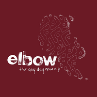 """Elbow  - The Any Day Now EP (10"""")"""