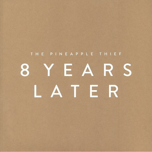 The Pineapple Thief  - 8 Years Later (VINYL)