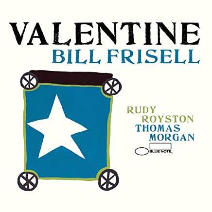 Bill Frisell - Valentine  (VINYL)