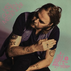 """Hiss Golden Messenger - Let The Light Of The World Open Your Eyes (7"""" SINGLE)"""