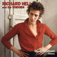 Richard Hell & The Voidoids -  Destiny Street Demos (VINYL)